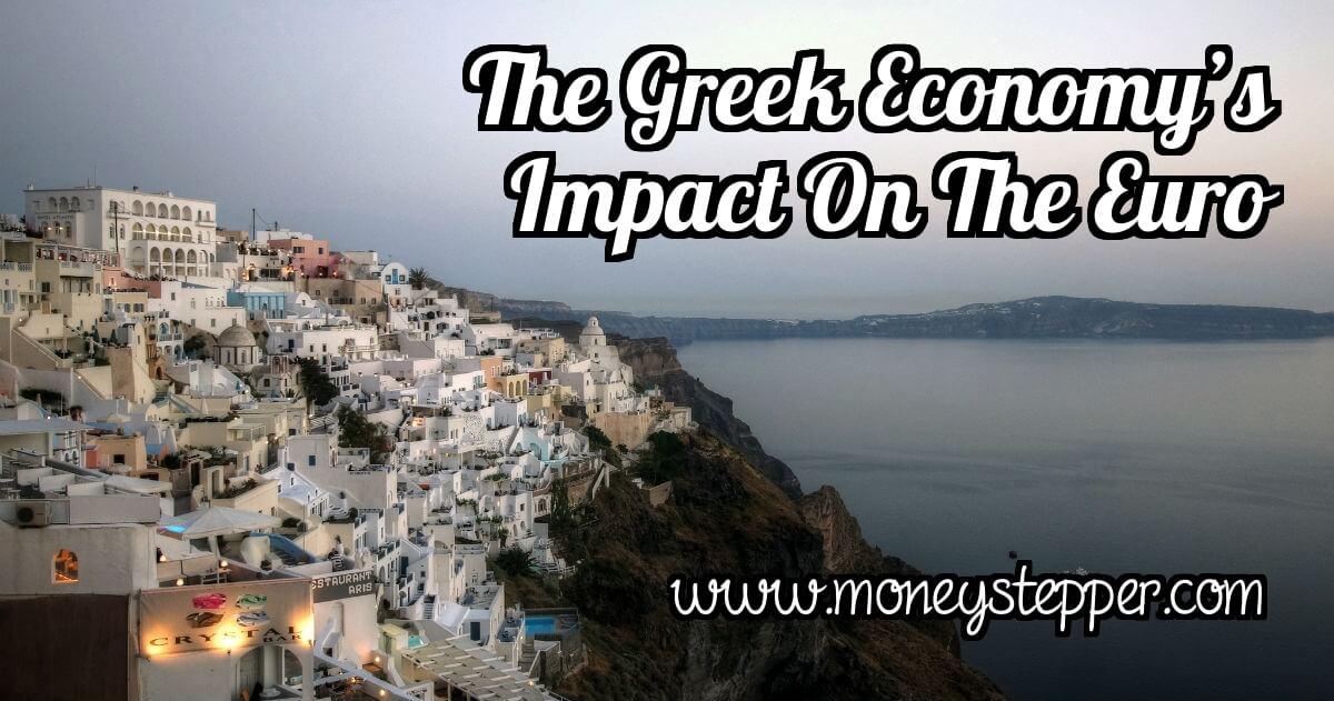 The Greek Economy's Impact On The Euro