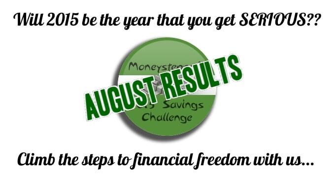 Moneystepper Savings Challenge - August Results