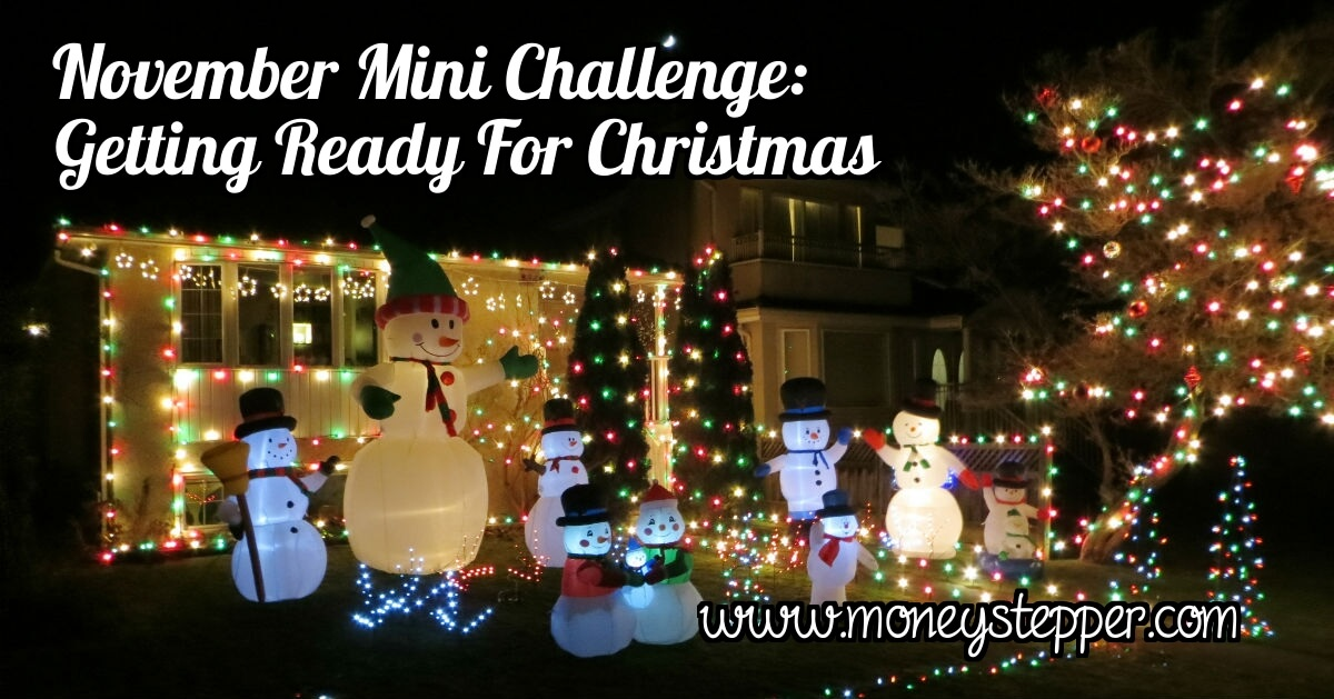 November Mini Challenge Getting Ready For Christmas