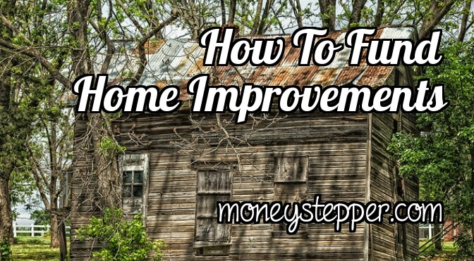 How To Fund Home Improvements
