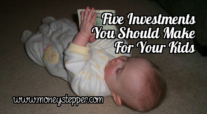 5 investments you should make for your kids