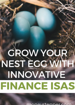 Grow your nest egg with Innovative Finance ISAs